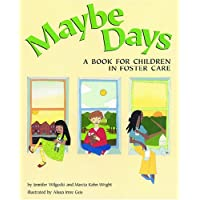 Maybe Days - A Book for Children in Foster Care