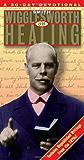 Healing (Smith Wigglesworth)