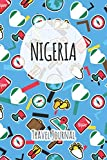 Nigeria Travel Journal: 6x9 Travel planner I Road trip planner I Dot grid journal I Travel notebook I Travel diary I Pocket journal I Gift for Backpacker