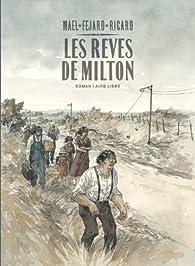 Les rêves de Milton  par  Maël
