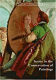 Issues in the Conservation of Paintings, Getty Conservation Institute, 0892367806