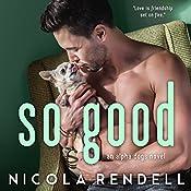 So Good | Nicola Rendell