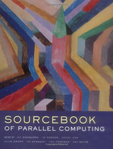 The Sourcebook of Parallel Computing (The Morgan Kaufmann Series in Computer Architecture and Design) (Morgan Jack)