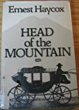 Head of the Mountain, Ernest Haycox, 0816165343