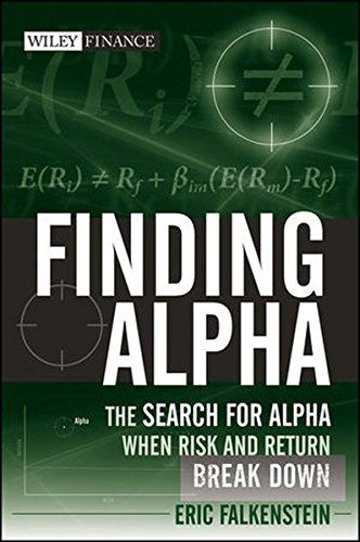 Finding Alpha: The Search for Alpha When Risk and Return Break Down