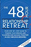 The 48 Hour Relationship Retreat, Amanda Adams-Barney and Richard Barney, 193450971X