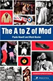 The A to Z of Mod, Paolo Hewitt and Mark Baxter, 3791346059