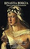 Dinastia Borgia - The Borgia Dynasty
