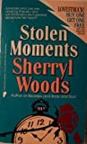 Stolen Moments, Sherryl Woods, 0445210109