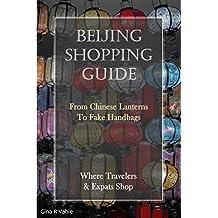 Beijing Shopping Guide: Where Travelers & Expats Shop
