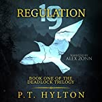 Regulation 19 : Deadlock, Book 1 | P.T. Hylton