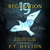 Regulation 19: Deadlock, Book 1 | P.T. Hylton