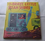 Brave Little Steam Shovel, The