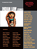 Goldberg, Washburn and Frickey's Indian Law Stories (Stories Series)