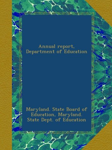 Annual report, Department of Education