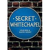 Secret Whitechapel