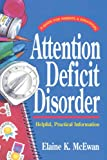 Attention Deficit Disorder (Guides for Parents and Educators Series)