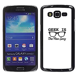 Stuss Case / Funda Carcasa protectora - Geek Glasses Sexy Minimalist White Black - Samsung Galaxy Grand 2 SM-G7102 SM-G7105