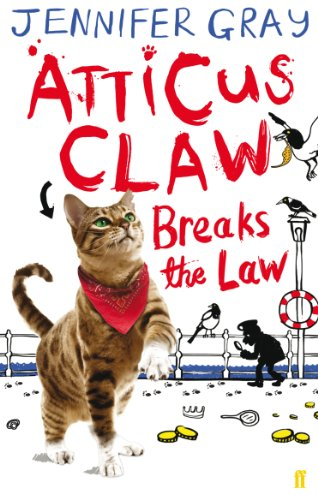 Atticus Claw Breaks the Law (Atticus Claw- World's Greatest Cat Detective)