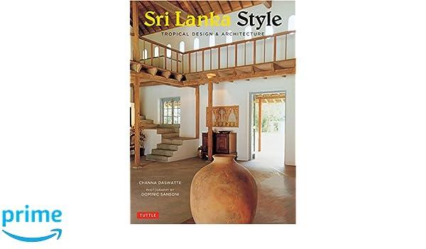 Sri Lanka Style: Tropical Design and Architecture: Amazon.es ...