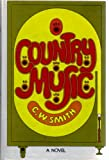 Country Music, C. W. Smith, 0374130302