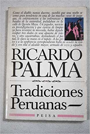 TRADICIONES PERUANAS. PRÓLOGO DE CARLOS GARAYAR: Amazon.es ...