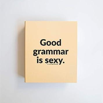 Superbritánico · Archivador · Good grammar is sexy (Profesores, Traductores, Lingüistas, Intérpretes): Amazon.es: Oficina y papelería