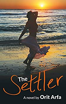 The Settler by Orit Arfa ebook deal