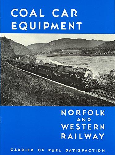 Norfolk and Western Railway, Coal Car Equipment: Carrier of Fuel Satisfaction