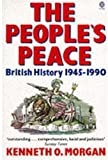 The People's Peace, Kenneth O. Morgan, 0192852523