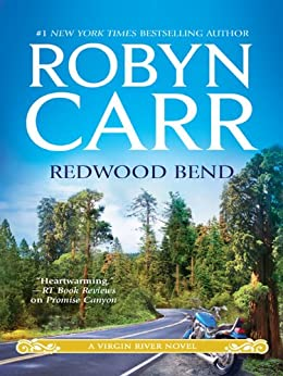 Redwood Bend (A Virgin River Novel Book 18) by [Carr, Robyn]