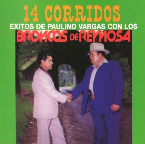 ... 14 Corridos Exitos de Paulino .