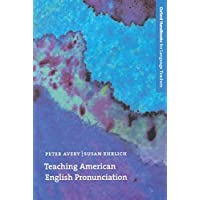 Oxford Handbooks for Language Teachers: Teaching American English Pronunciation