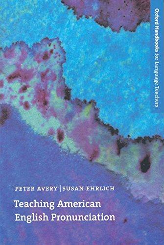Teaching American English Pronunciation (Oxford Handbooks for Language Teachers Series)