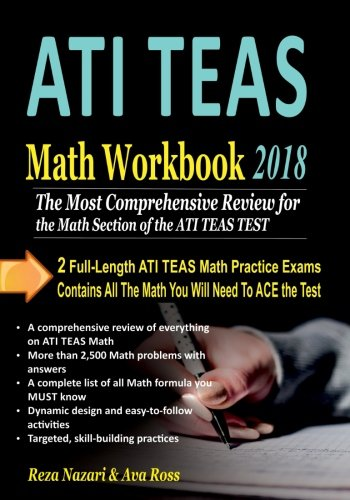 ATI TEAS Math Workbook 2018: The Most Comprehensive Review for the Math Section of the ATI TEAS