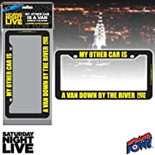 SNL Matt Foley My Other Car Is A Van Down By The River License Plate Frame