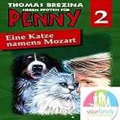 Eine Katze namens Mozart (Sieben Pfoten für Penny 2)   Thomas Brezina