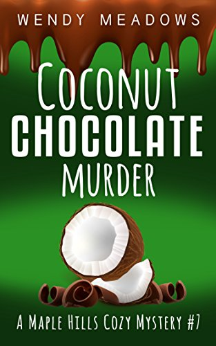 coconut-chocolate-murder-a-maple-hills-cozy-mystery-book-7