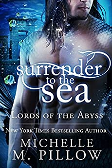 Surrender to the Sea (Lords of the Abyss Book 4) by [Pillow, Michelle M.]