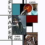 Flypaper | Chris Angus