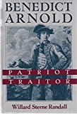Download Benedict Arnold: Patriot and Traitor 1st edition by Randall, Willard Sterne (1990) Hardcover in PDF ePUB Free Online