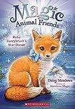 Ruby Fuzzybrush's Star Dance (Magic Animal Friends #7)