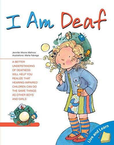 I Am Deaf (Live and Learn Series)
