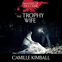 The Trophy Wife Audiobook by Camille Kimball Narrated by Tara Ochs