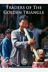 Traders of the Golden Triangle (Cognoscenti Books)