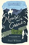 Mouse and the Cossacks by Paul Wilson 2014-06-26