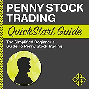 Penny Stock Trading: QuickStart Guide Audiobook