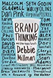 #9: Brand Thinking and Other Noble Pursuits