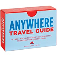 Anywhere - Travel Guide: 75 Cards for Discovering the Unexpected, Wherever Your Journey Leads