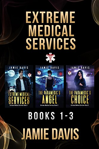 Extreme Medical Services Box Set Vol 1 - 3: Medical Care of the Fringes of Humanity cover